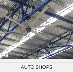 HVLS Fan Applications - Auto Shops